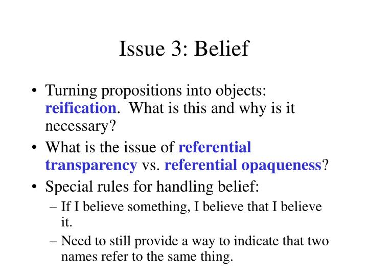 Issue 3: Belief