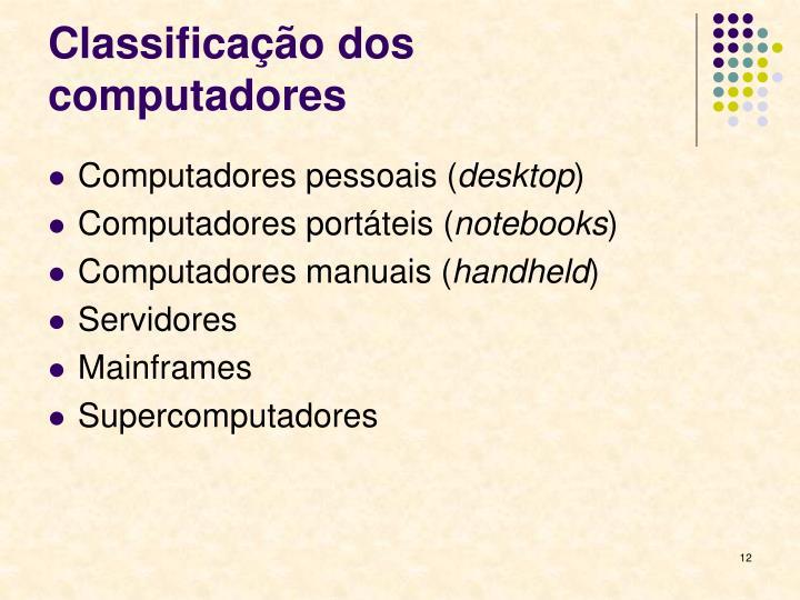 Classificação dos computadores