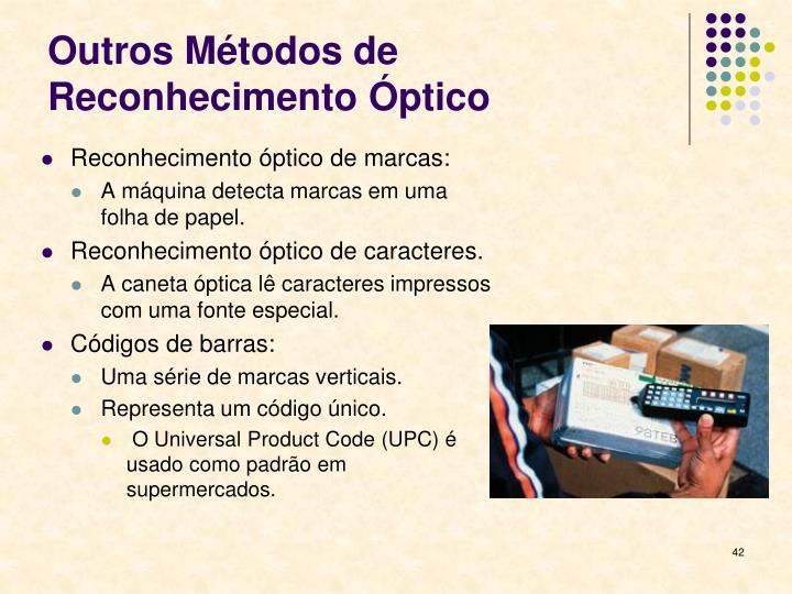 Outros Métodos de Reconhecimento Óptico