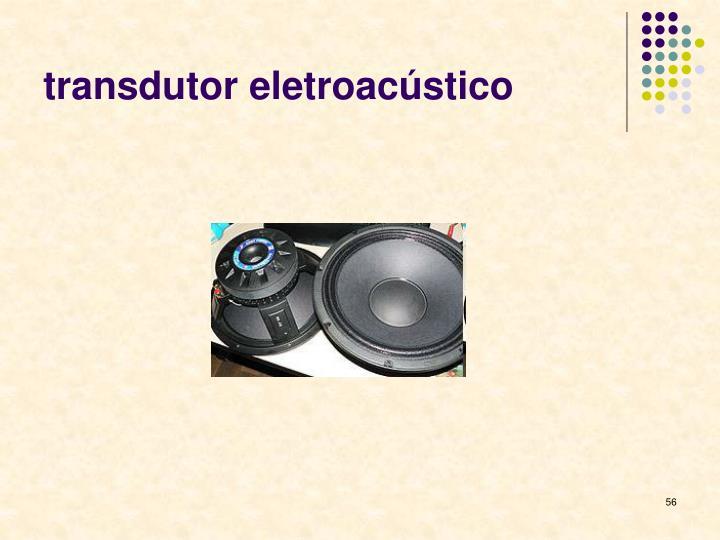 transdutor eletroacústico