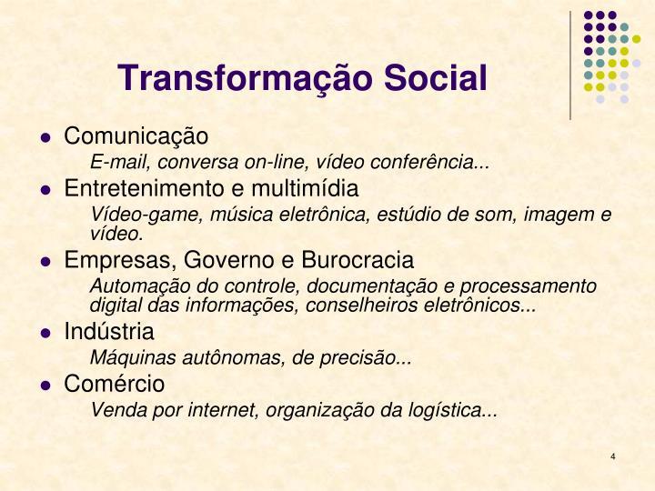 Transformação Social