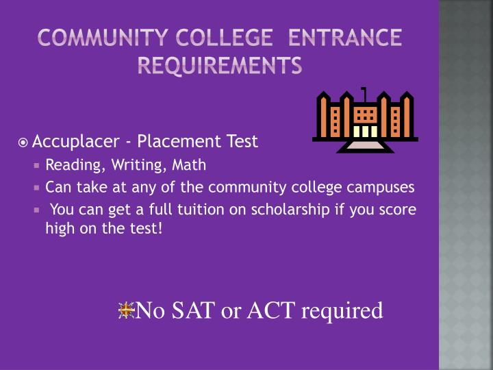 Community College  Entrance Requirements