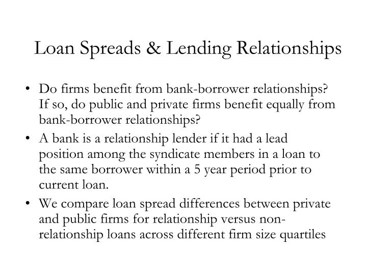 Loan Spreads & Lending Relationships
