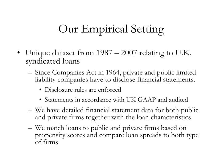Our Empirical Setting