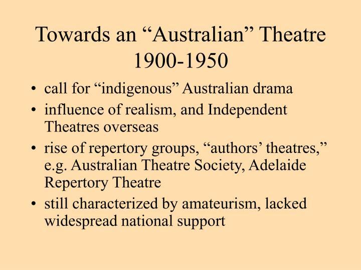 "Towards an ""Australian"" Theatre"