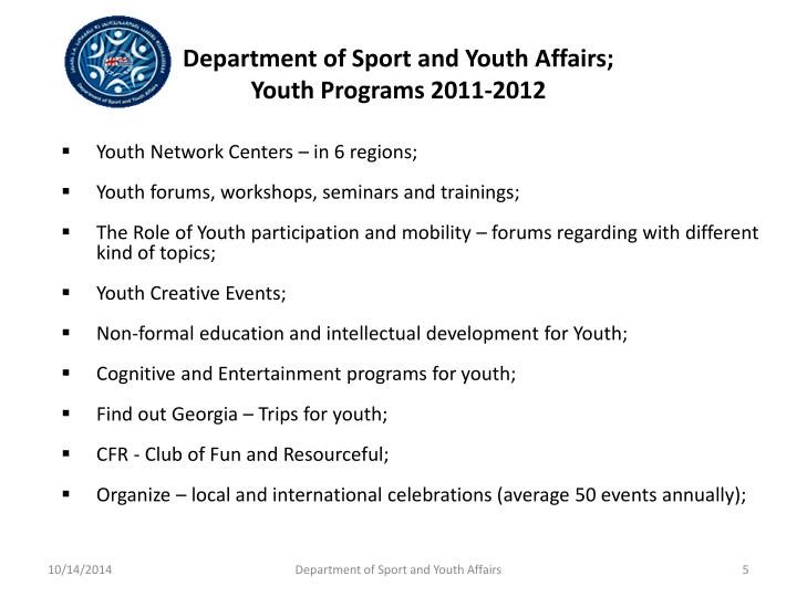 Department of Sport and Youth Affairs;