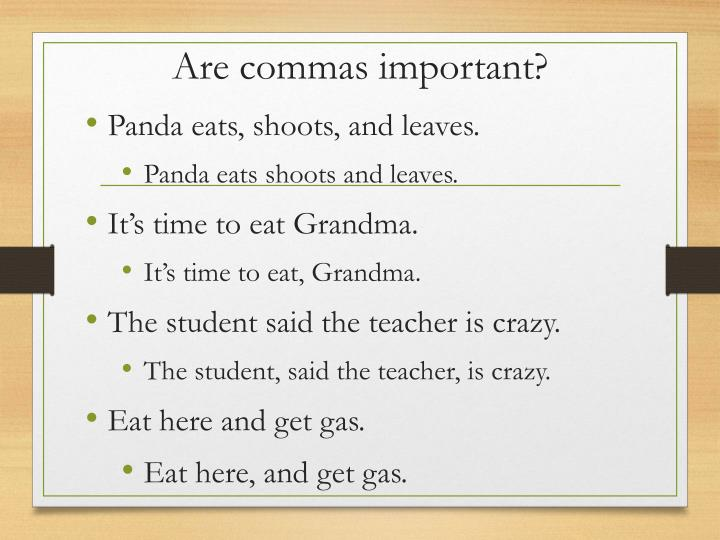 Are commas important?