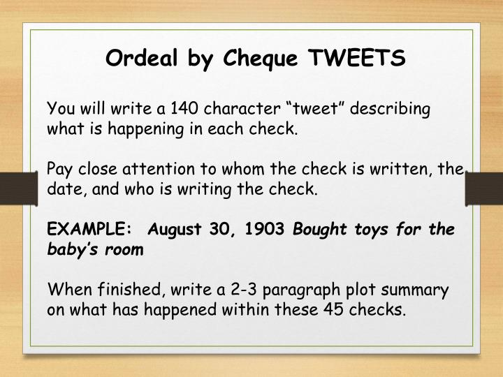 Ordeal by Cheque TWEETS