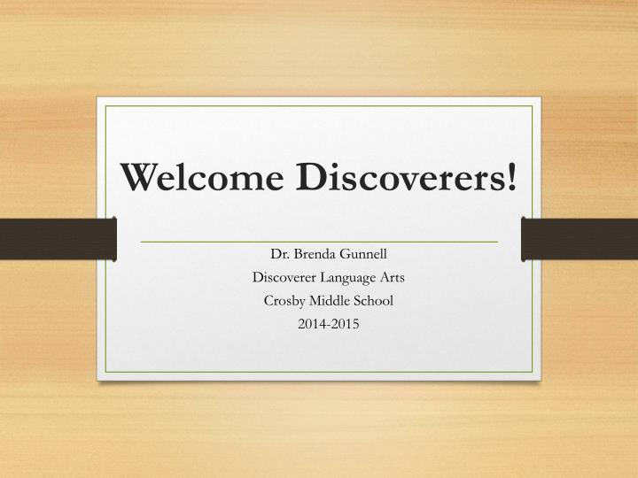 Welcome discoverers