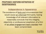 proposed uniform definition of independence10