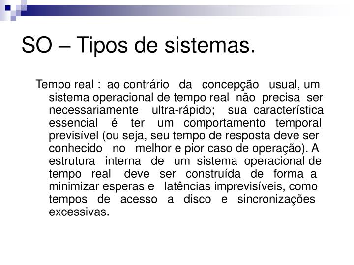SO – Tipos de sistemas.