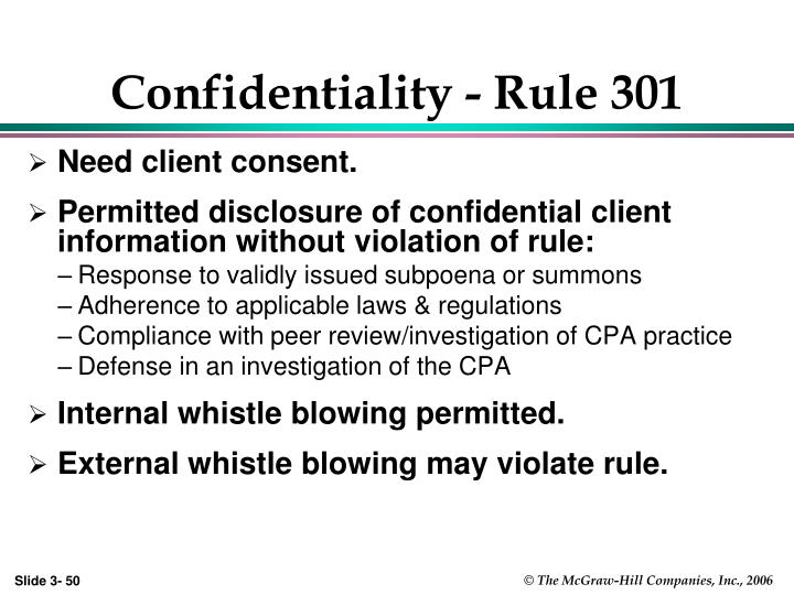 Confidentiality - Rule 301