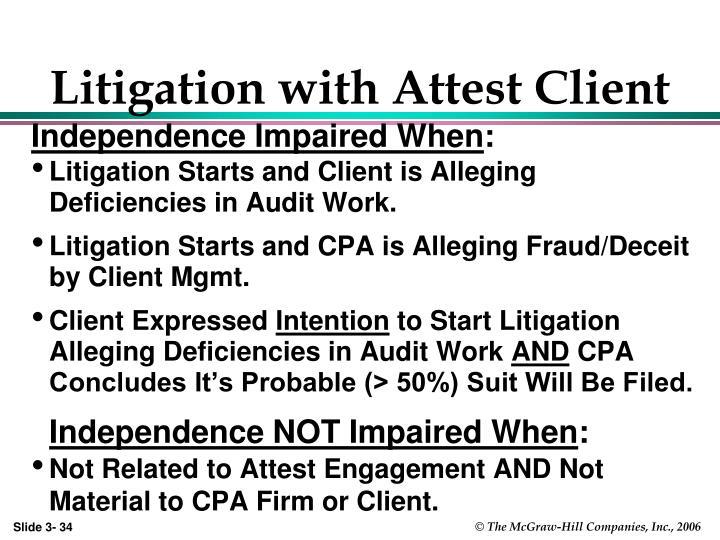 Litigation with Attest Client
