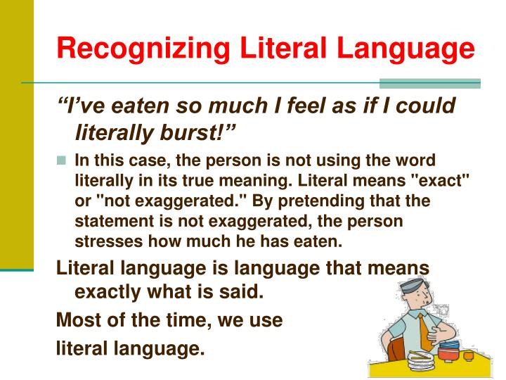 Recognizing literal language
