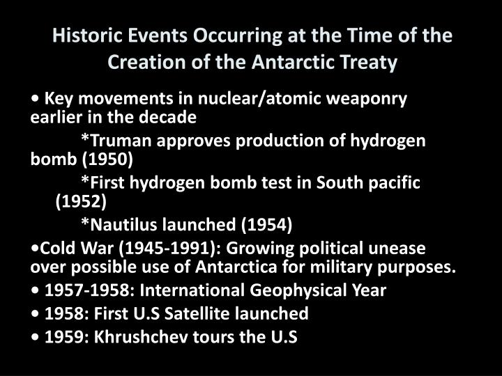 Historic Events Occurring at the Time of the Creation of the Antarctic Treaty