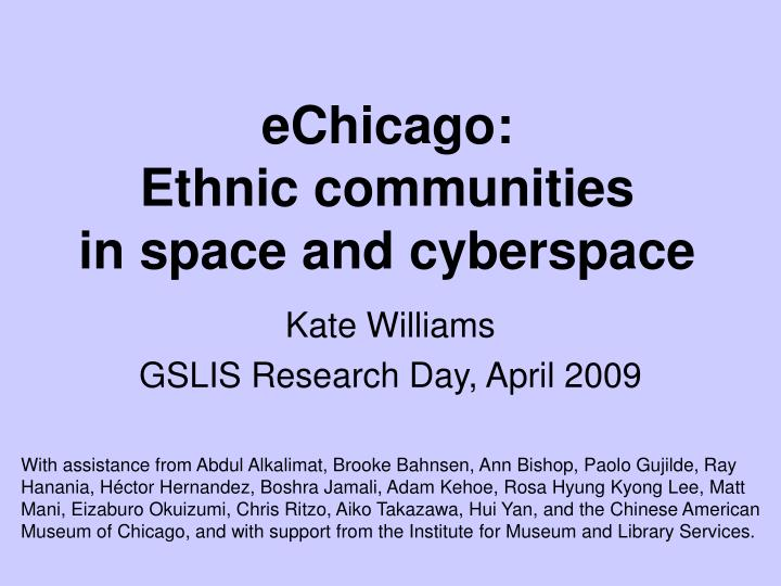 Echicago ethnic communities in space and cyberspace