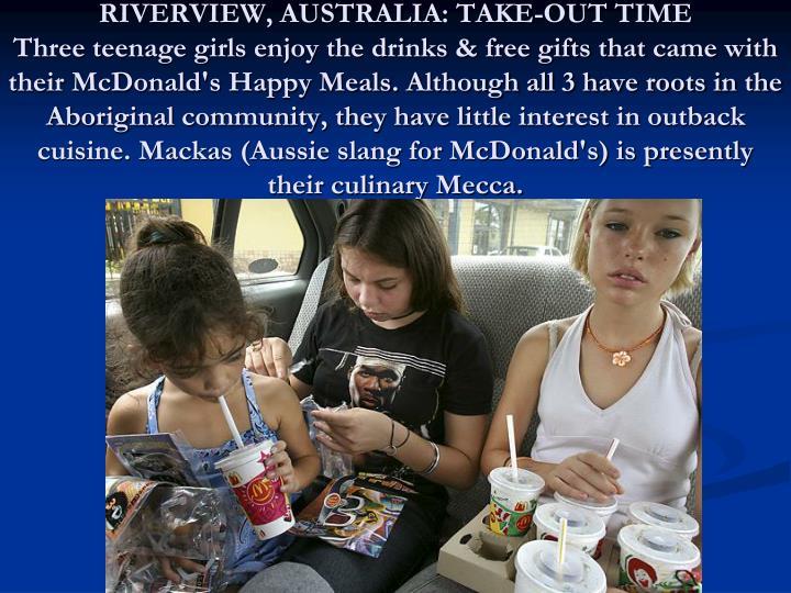 RIVERVIEW, AUSTRALIA: TAKE-OUT TIME