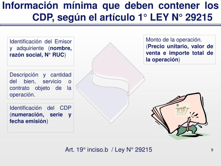 Información mínima que deben contener los CDP, según el artículo 1° LEY N° 29215