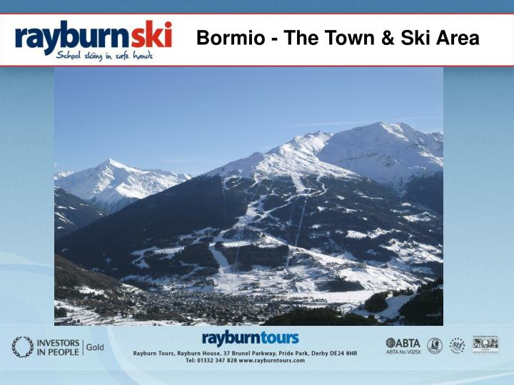 Bormio - The Town & Ski Area