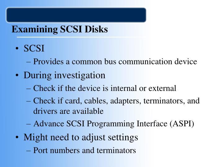 Examining SCSI Disks