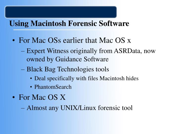Using Macintosh Forensic Software