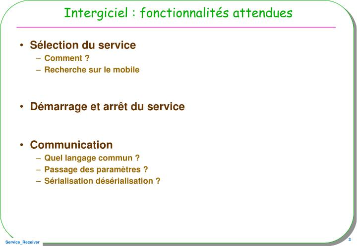 Intergiciel : fonctionnalités attendues