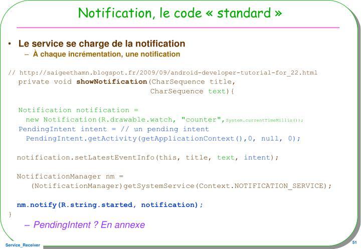 Notification, le code «standard»