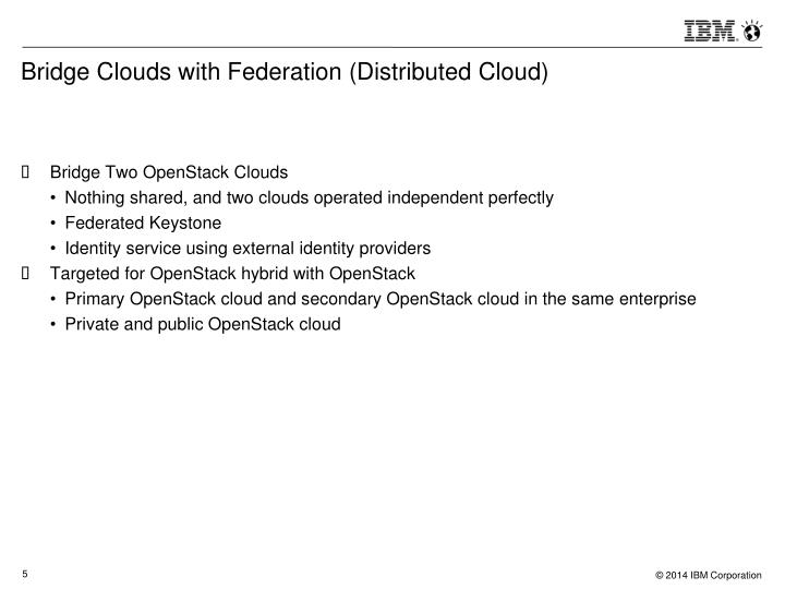 Bridge Clouds with Federation (Distributed Cloud)