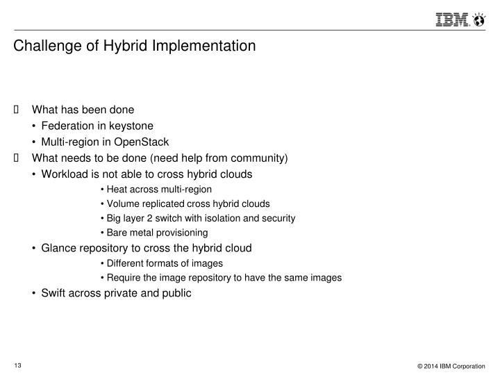 Challenge of Hybrid Implementation