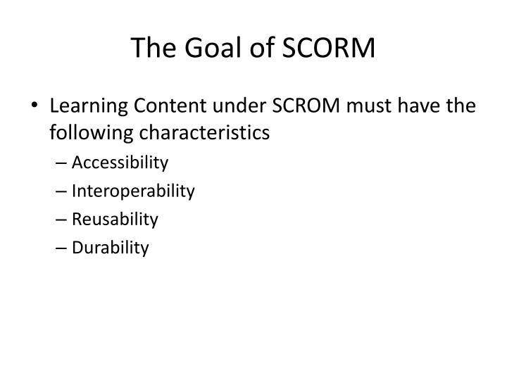The Goal of SCORM