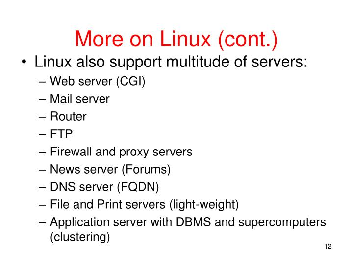 More on Linux (cont.)