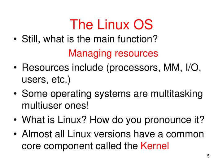 The Linux OS