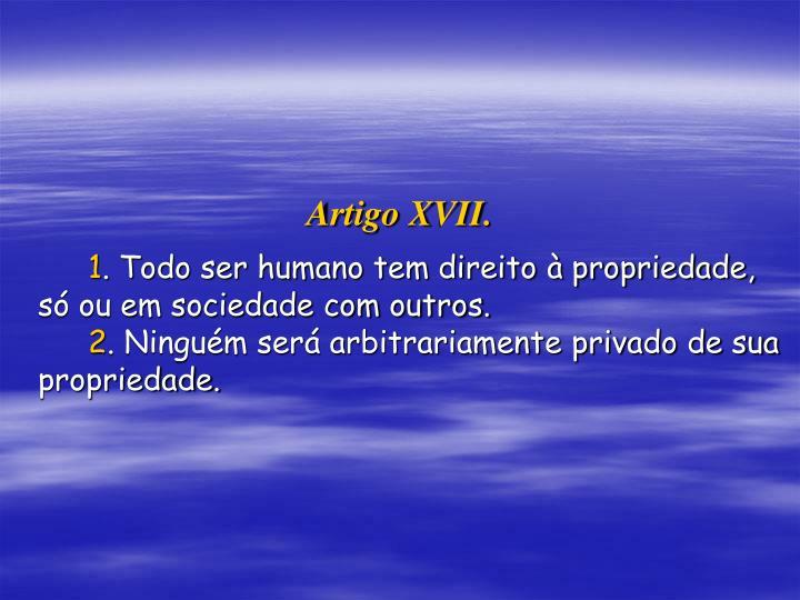 Artigo XVII.