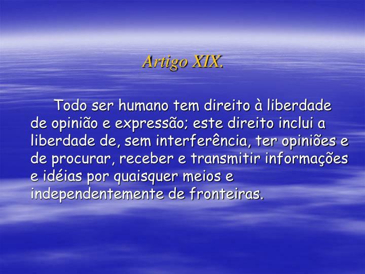 Artigo XIX.