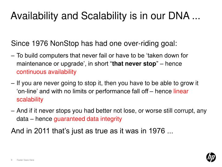 Availability and Scalability is in our DNA ...