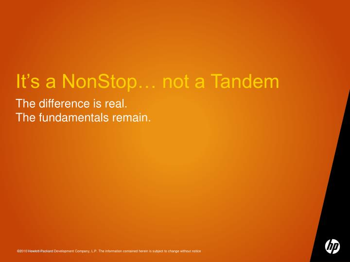 It's a NonStop… not a Tandem