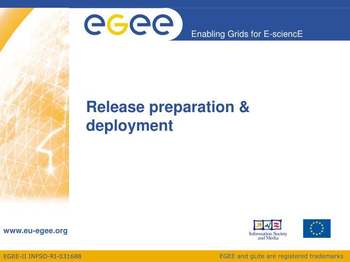 Release preparation & deployment