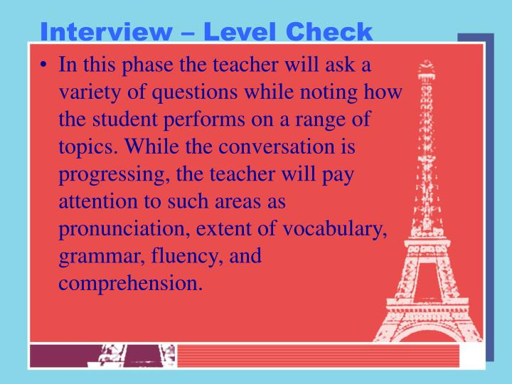 Interview – Level Check