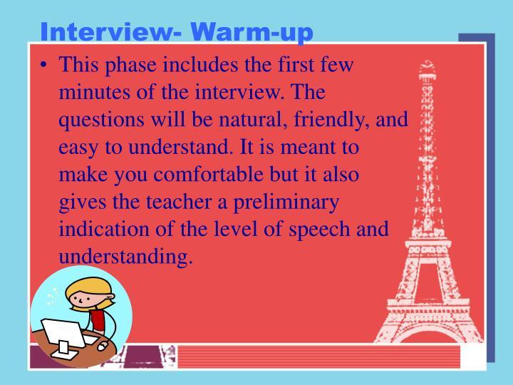 Interview- Warm-up