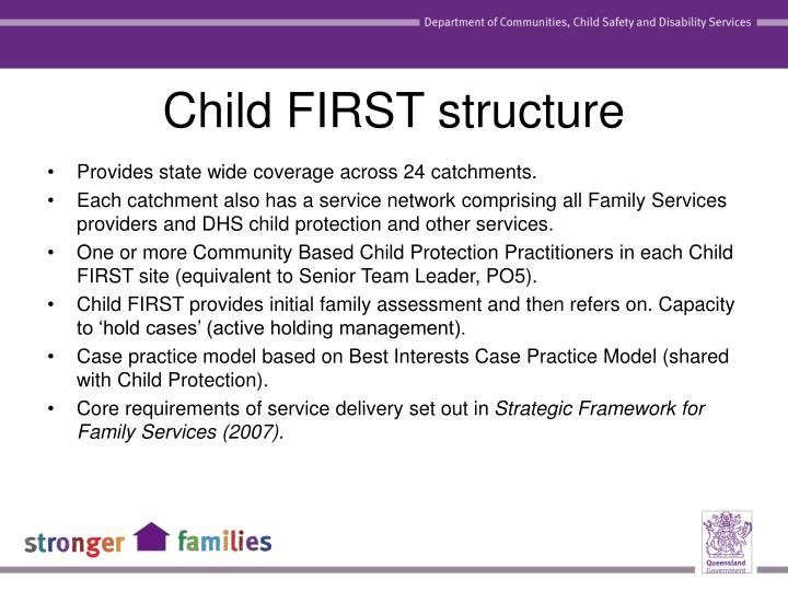 Child FIRST structure