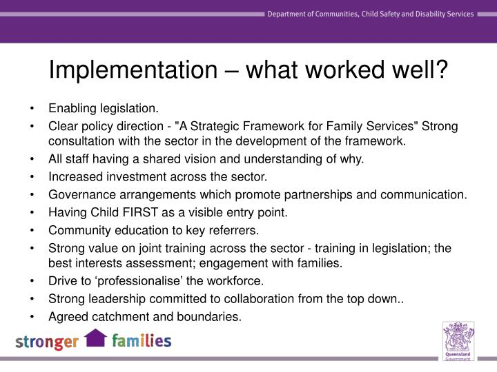 Implementation – what worked well?