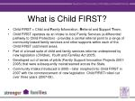 what is child first