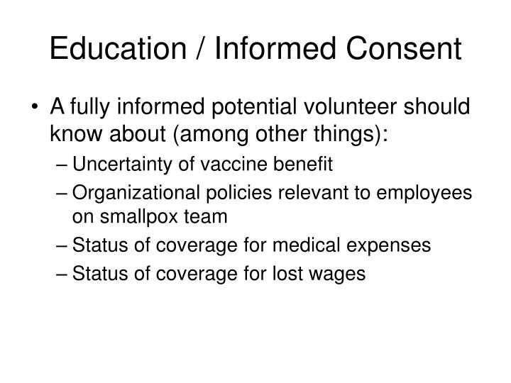 Education / Informed Consent