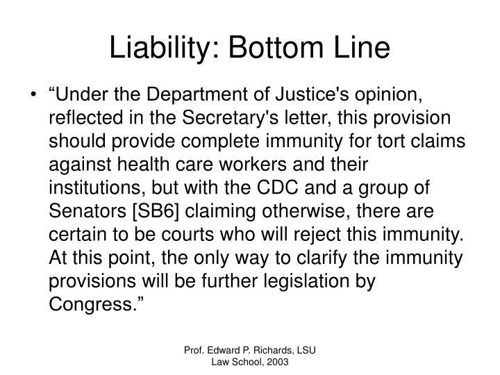 Liability: Bottom Line