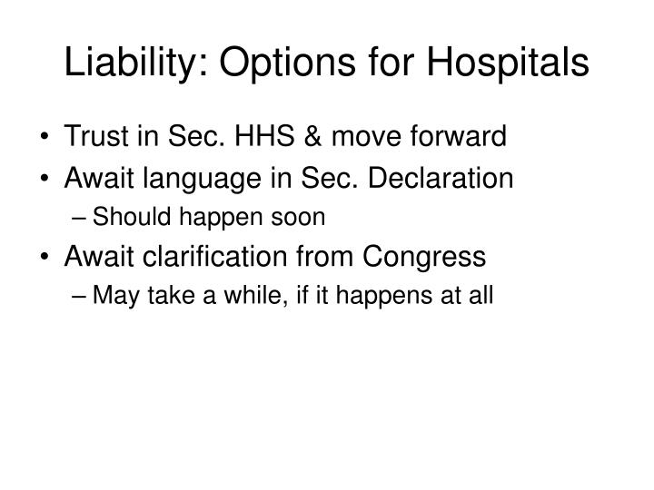 Liability: Options for Hospitals