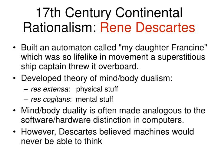 17th Century Continental Rationalism:
