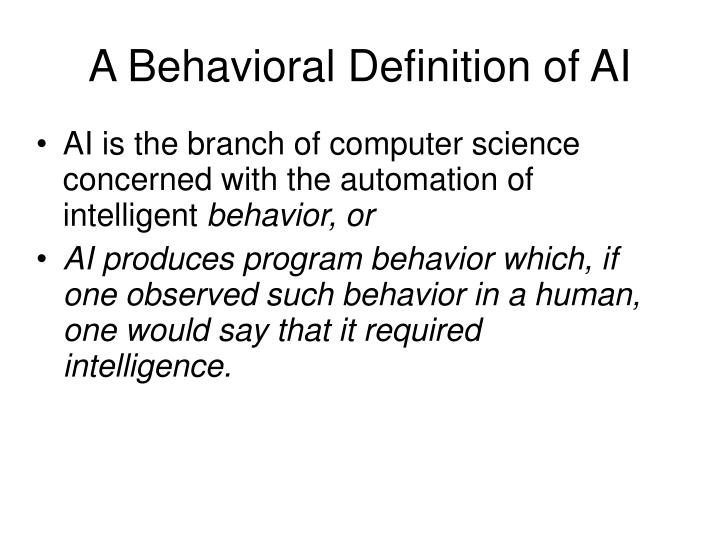 A behavioral definition of ai