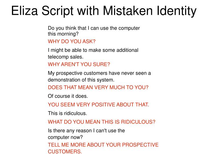Eliza Script with Mistaken Identity