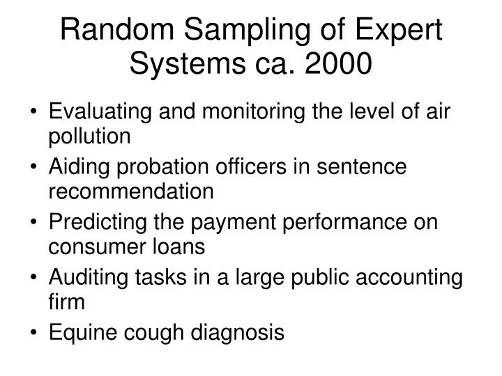 Random Sampling of Expert Systems ca. 2000