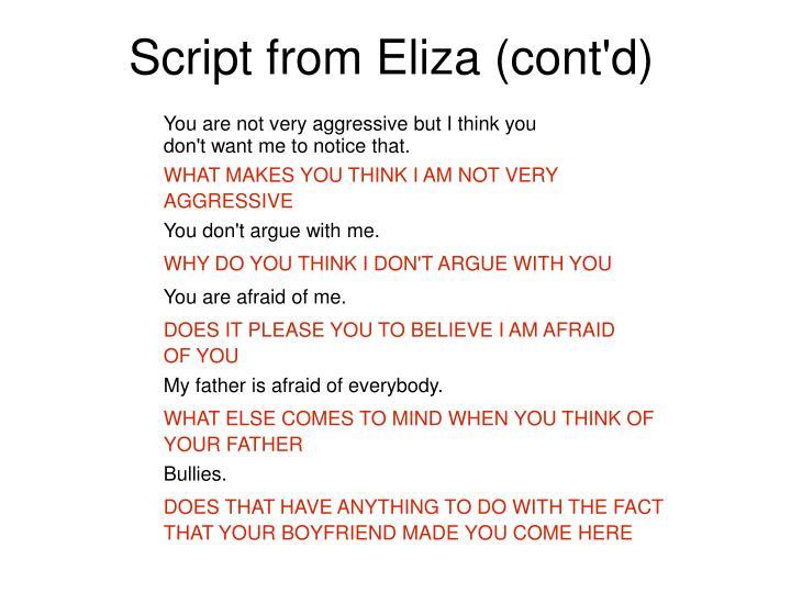 Script from Eliza (cont'd)